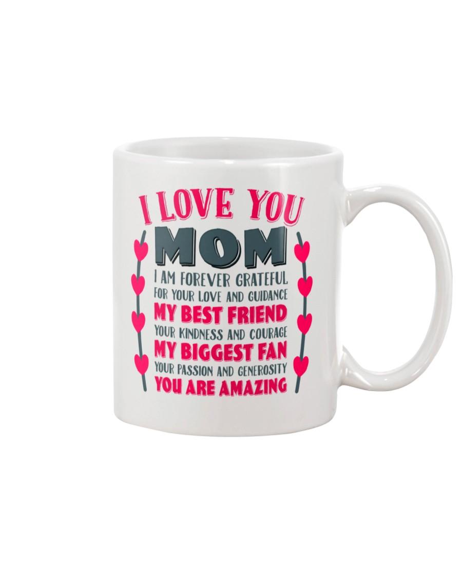 I Love You Mom Gift for Mother's Day  Mug Mug