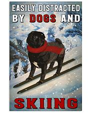 distracted pug and skiing 11x17 Poster front