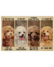 poodle alway be by your side 24x16 Poster front