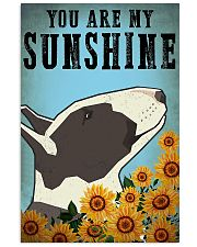 Bull Terrier You Are My Sunshine 11x17 Poster front