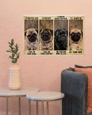 pug alway be by your side 24x16 Poster poster-landscape-24x16-lifestyle-22