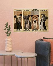 greyhound alway be by your side 24x16 Poster poster-landscape-24x16-lifestyle-22