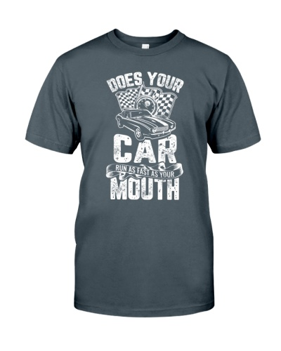Does your car run as fast as your mouth