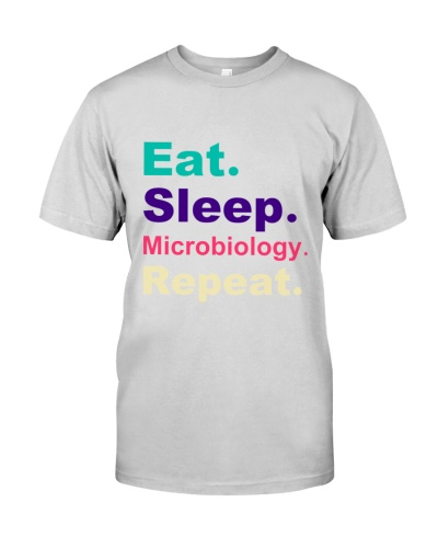 eat sleep microbiology repeat t-shirts