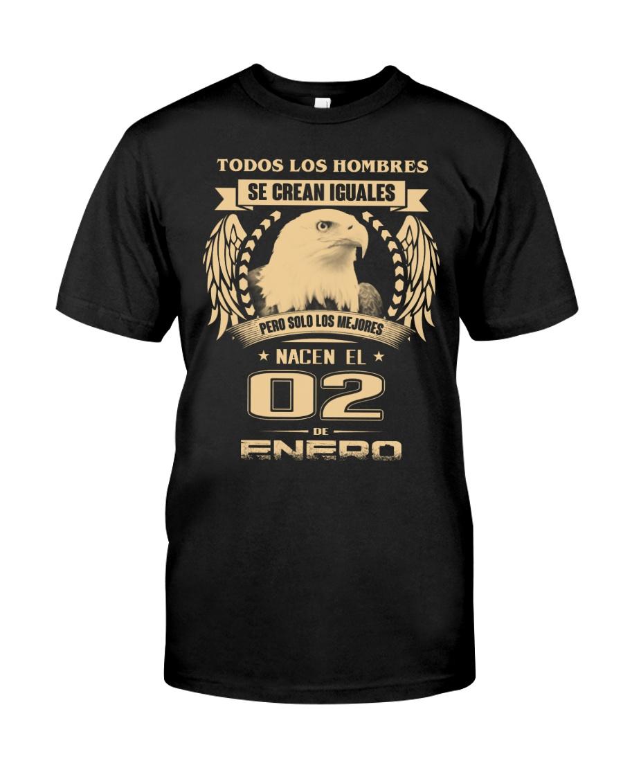 Los mejores hombres nacieron el 02 de enero Classic T-Shirt