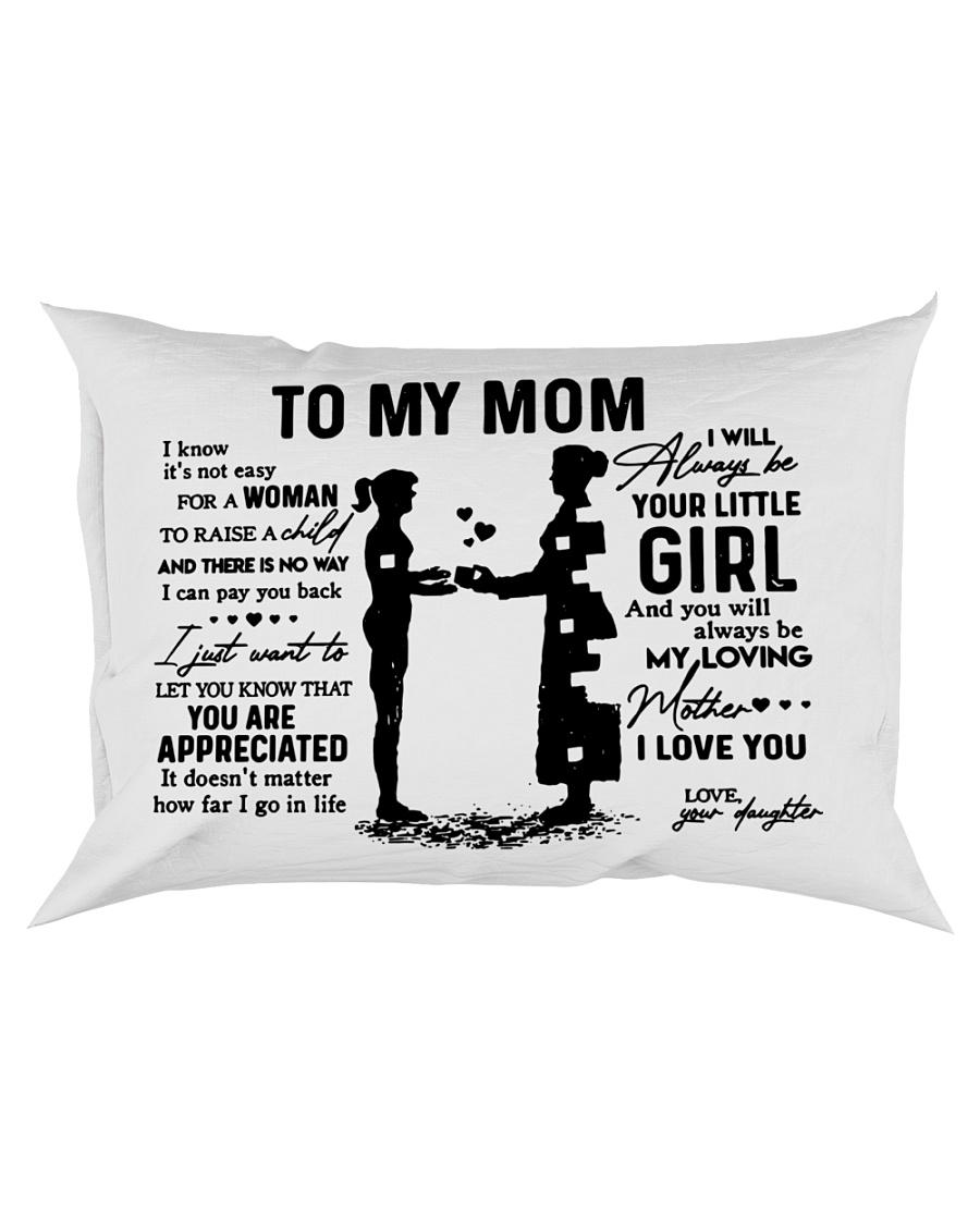 To my mom  Rectangular Pillowcase