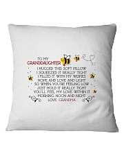 To my granddaughter I hugged this soft  Square Pillowcase thumbnail
