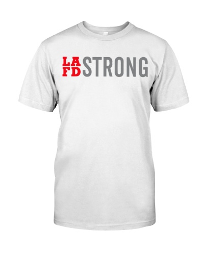lafd strong t shirt