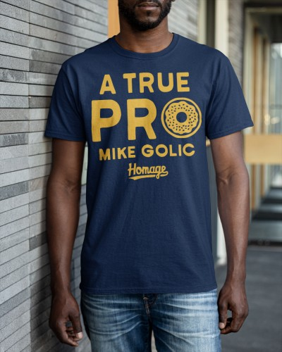 a true pro mike golic shirt