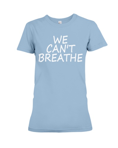 we cant breathe shirt