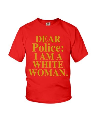 dear police i am a white woman shirt