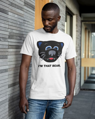 Carolina Panthers Im That Bear Shirt