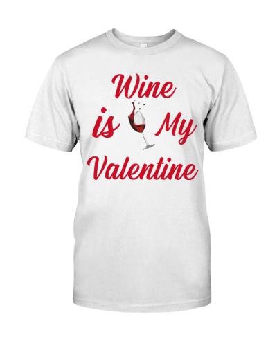 Wine Is My Valentine Merch