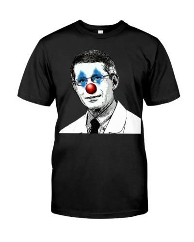 Dr Fauci The Clown T Shirt