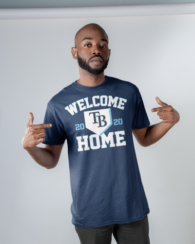 Tampa Bay Rays Welcome Home Shirt