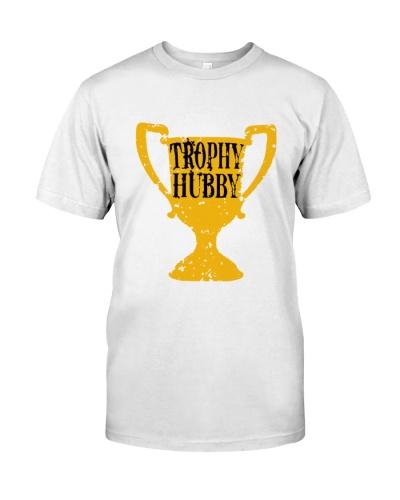 Trophy Hubby Merch Shirts