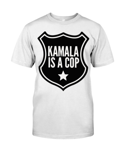 Kamala it a cop t shirt