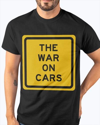 the war on car shirt