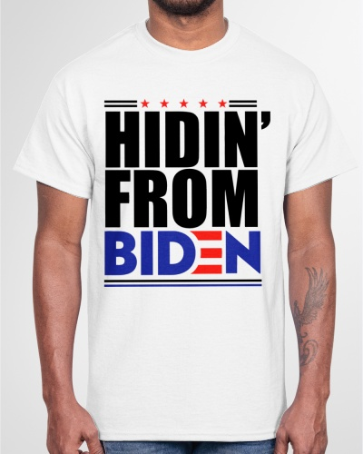 hiden from biden shirt