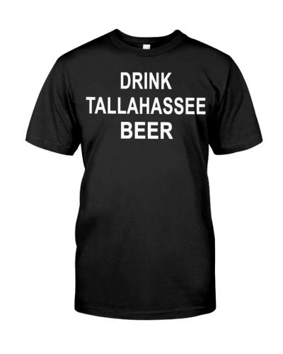 drink tallahassee beer t shirt