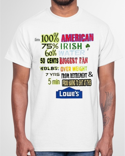 im 100 american 70 irish shirt
