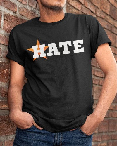 Houston Astros Hate Us T ShirtS