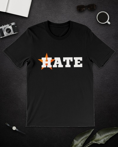 Houston Astros Hate Jersey ShirtS