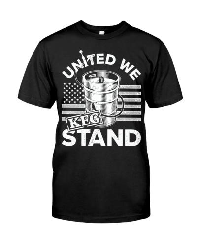 United We Keg Stand T Shirt