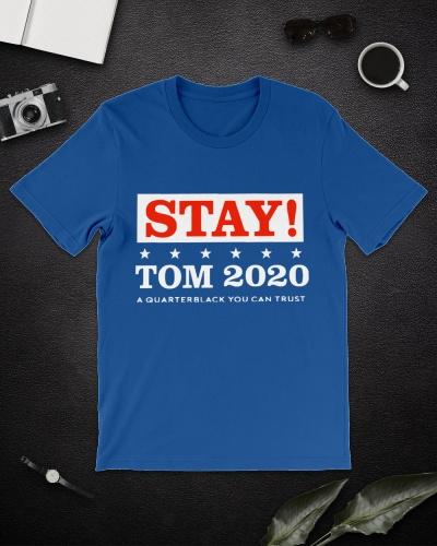 Patriots Julian Edelman Stay Tom 2020 Shirt