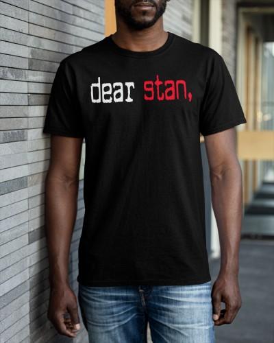 dear stan shirt
