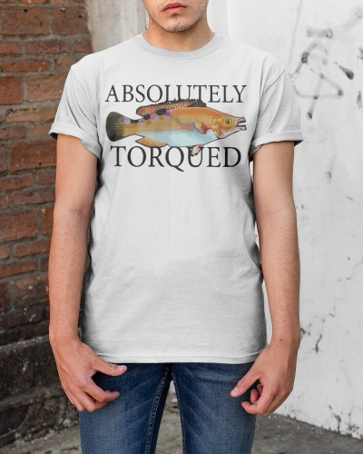 absolutely torqued fish shirt