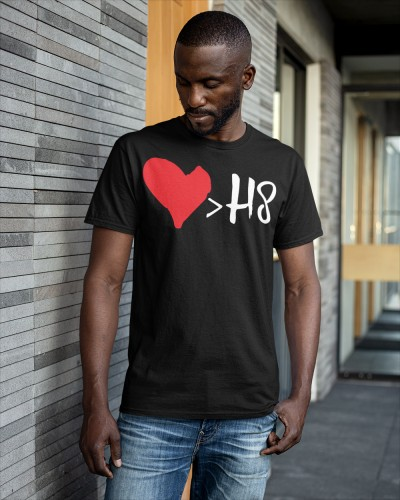 love greater than hate shirt
