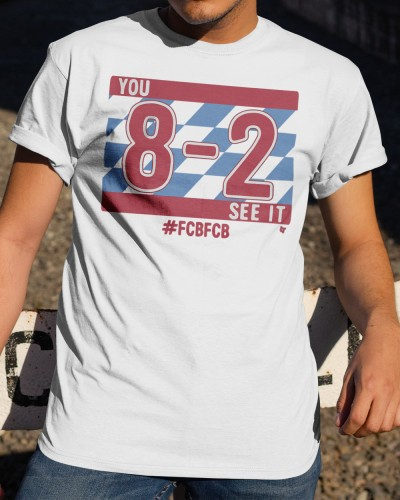 you 8-2 see it shirt