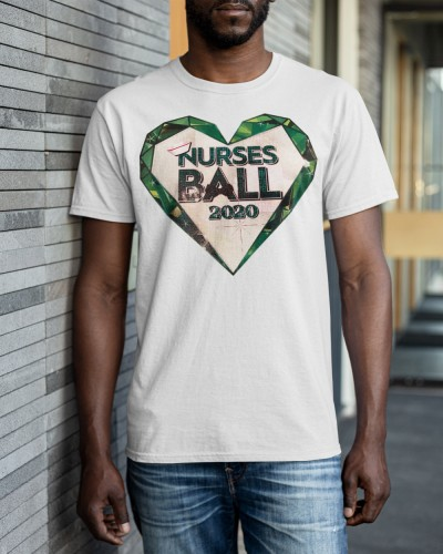 Nurses Ball 2020 begins shirt