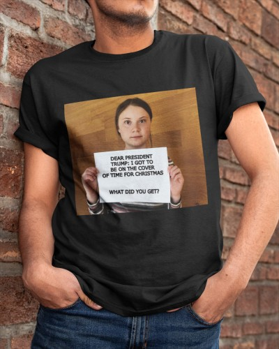 Greta Thunberg President of the USA Shirt