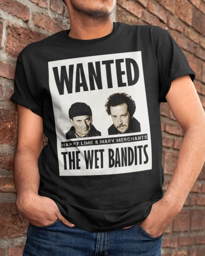 Wet Bandits Wanted Shirt Meaning