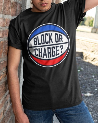Block Or Charge T Shirt