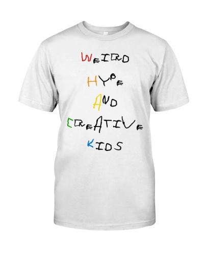 weird hype and creative kids shirt