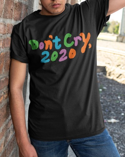 Dont Cry 2020 Coin Merch Shirt