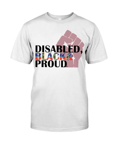 Black Disabled and Proud T Shirt