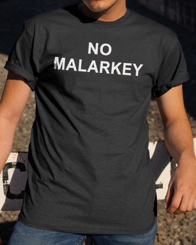no malarkey shirt
