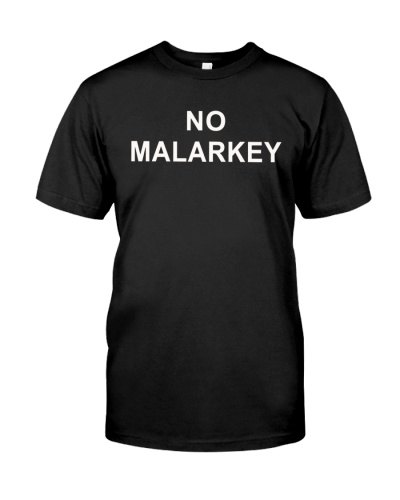 no malarkey t shirt