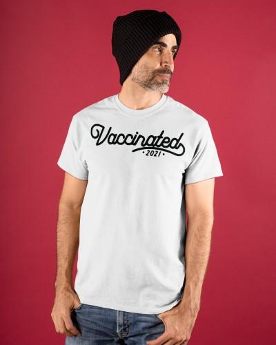 vaccinated 2021 shirt