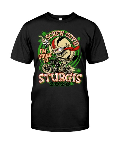 screw covid i went to sturgis t shirt