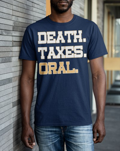 death taxes oral shirt