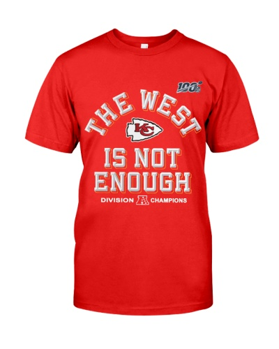 The West Is Not Enough Chiefs Shirt