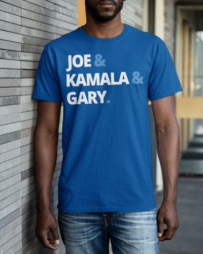 Joe and Kamala and Gary shirt