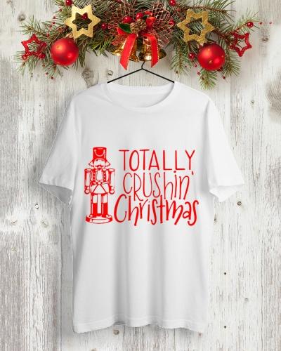 Totally Crushing Christmas Nutcracker Shirt Merch