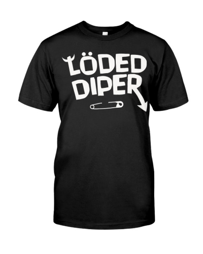 loded diper t shirt