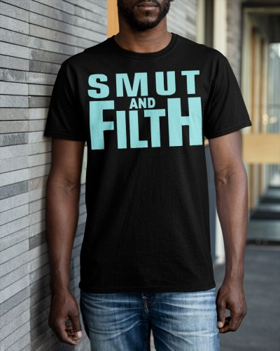 Smut and Filth official shirt